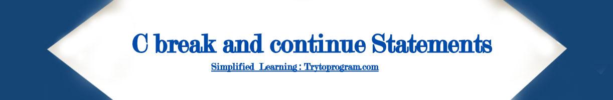c programming break continue statements
