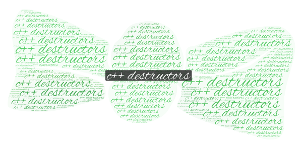 c++ destructors