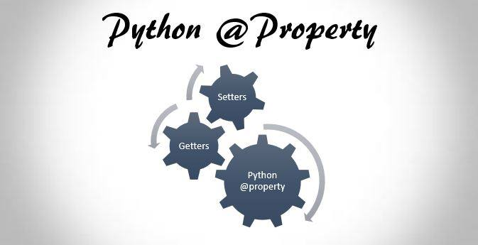 Python Property Getters And Setters Example And Explanation
